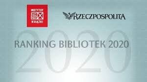 Ranking Bibliotek 2020 – poznaliśmy zwycięzców