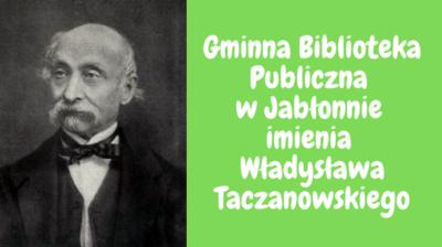 Biblioteka w Jabłonnie otrzymała imię Władysława Taczanowskiego